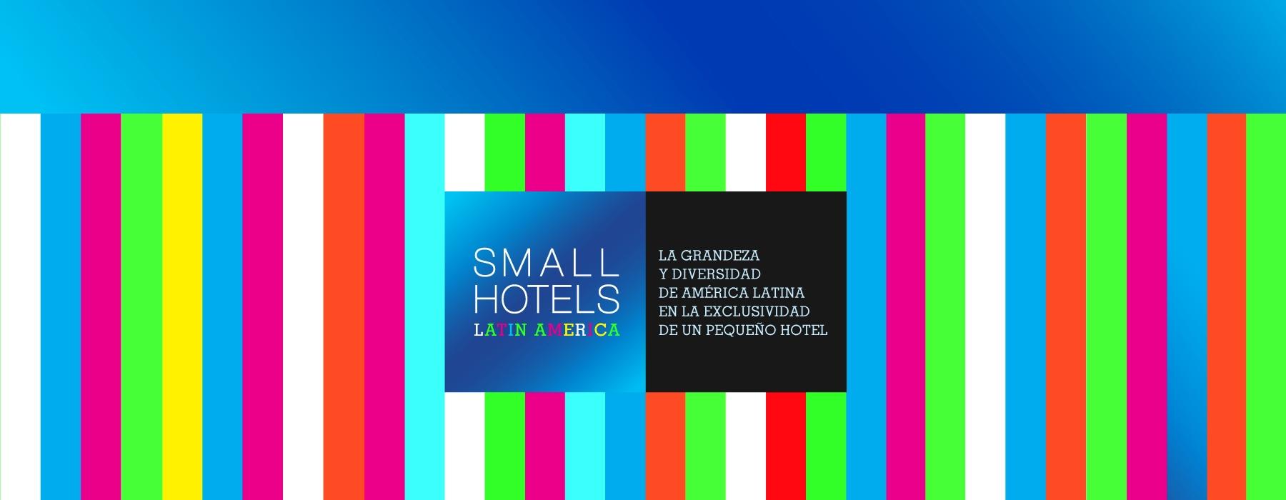 SMALL HOTELS LATAM